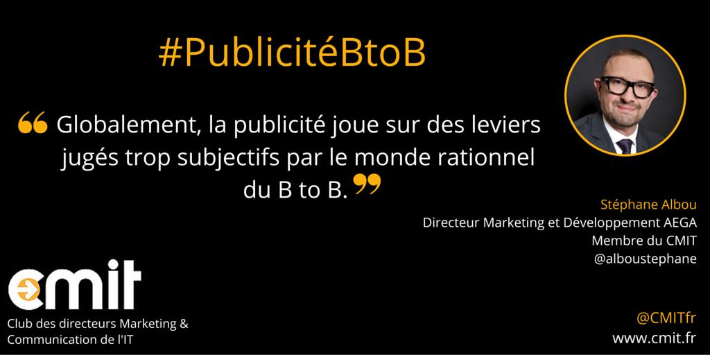 Citation Publicité BtoB CMIT Stéphane Albou